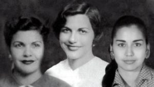 "Las ""mariposas"" Mirabal"